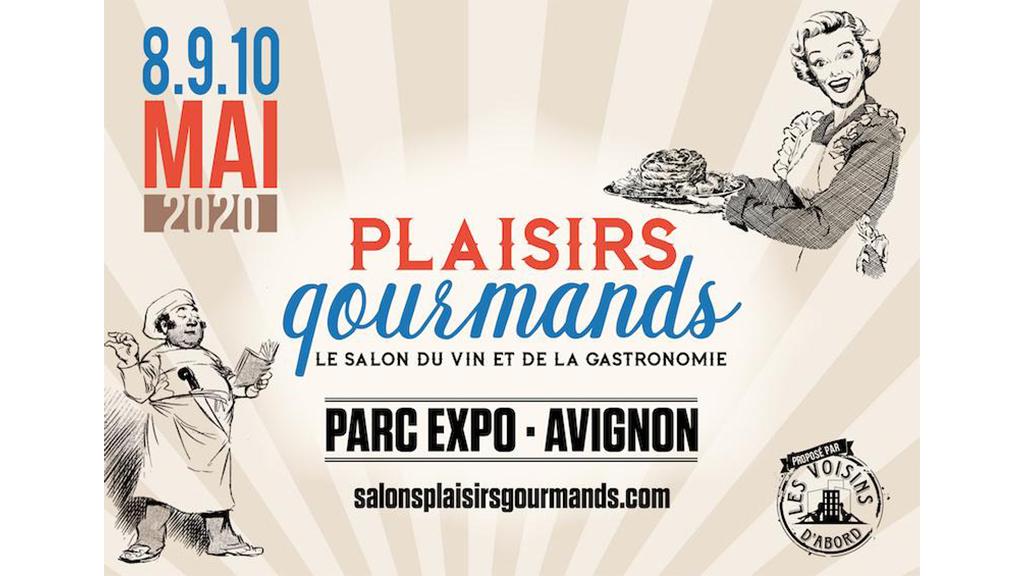 8/05 – 10/05 : Plaisirs Gourmands Avignon
